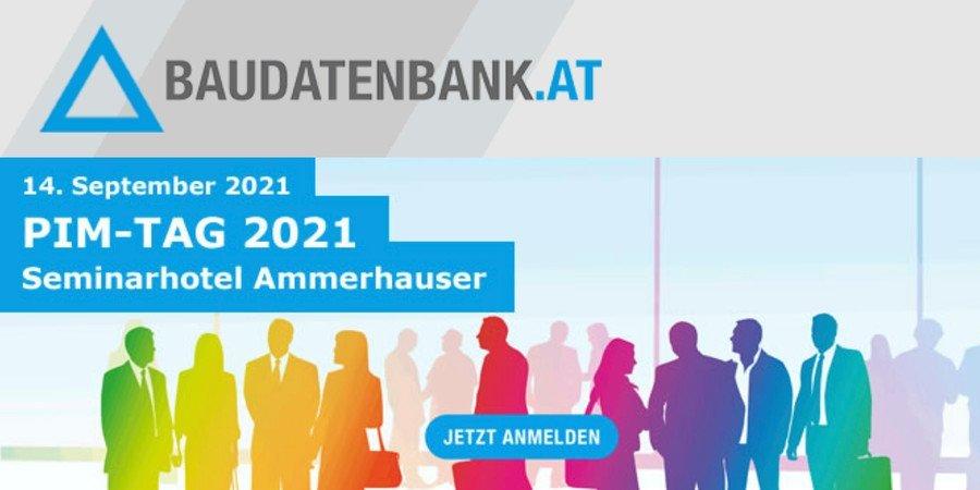 PIM-Tag 2021 - Das Treffen der österreichischen Bauprodukthersteller mit der PIM-Community